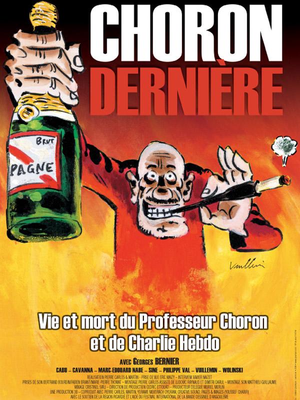 Pierre Carles - CHORON DERNIERE - Affiche